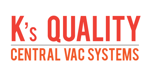 K's Quality Central Vac Systems - Central Vacuum Experts ready to help you anytime!